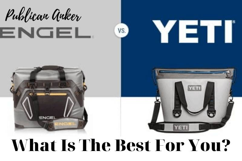 Engel Cooler Vs Yeti Cooler 2021 What Is The Best For You