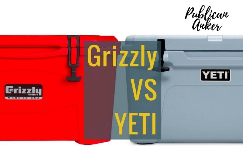 Grizzly Cooler Vs Yeti 2021 What Is The Best For You