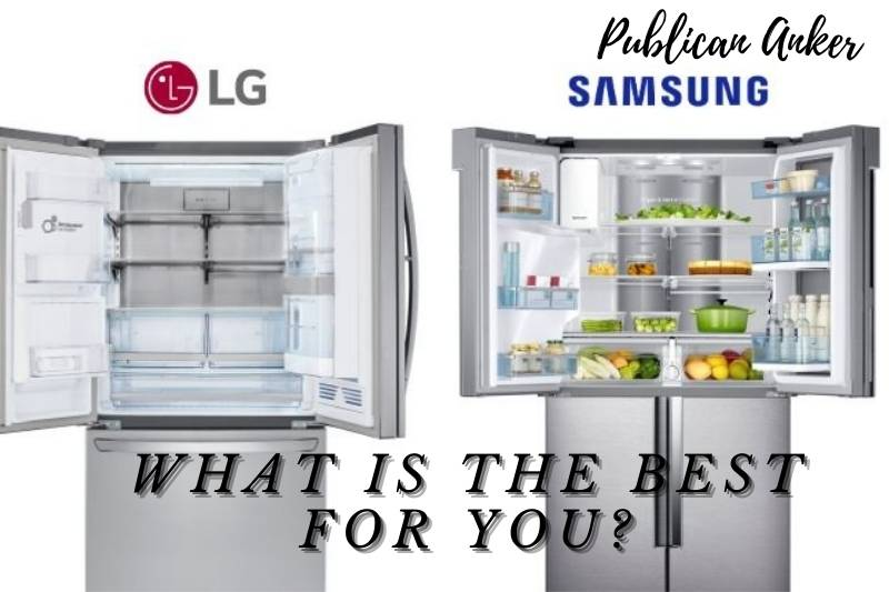 Samsung Vs Lg Refrigerator 2021 What Is The Best For You (1)