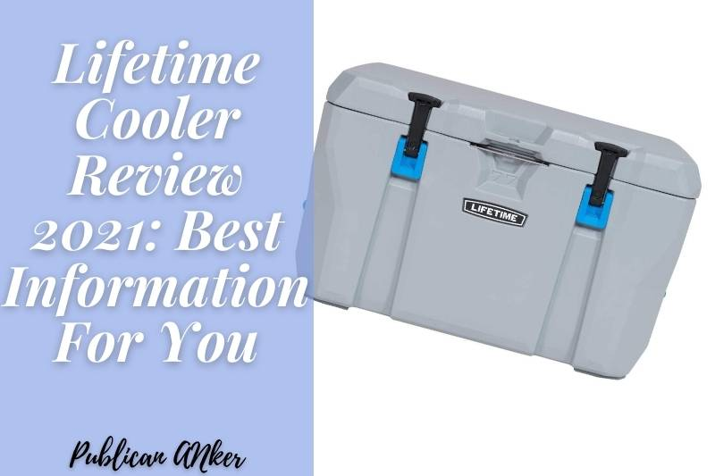 Lifetime Cooler Review 2021 Best Information For You